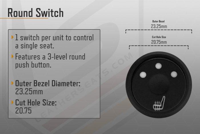 Round Switch Seat Heater General Information